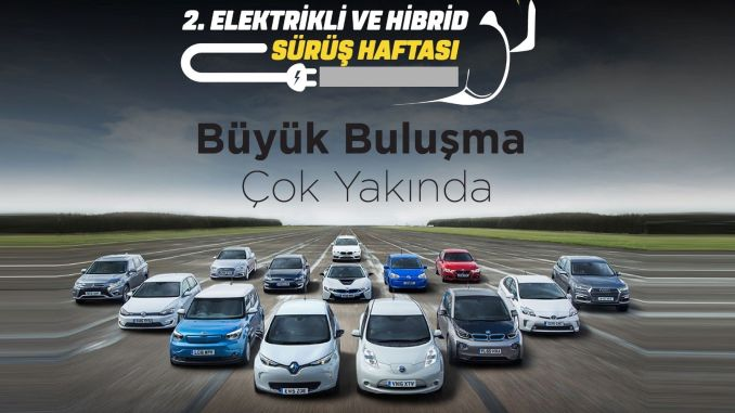 Electric and hybrid vehicle driving week will be celebrated for the second time in Turkey
