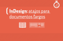 InDesign atajos para documentos largos DST