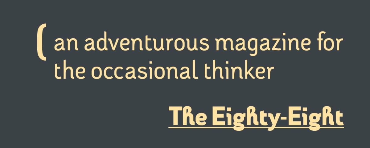 The Eighty Eight