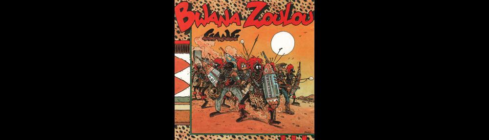 Bwana Zoulou Gang