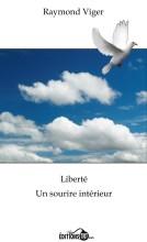 Liberté - un sourire intérieur: Renaître à la vie