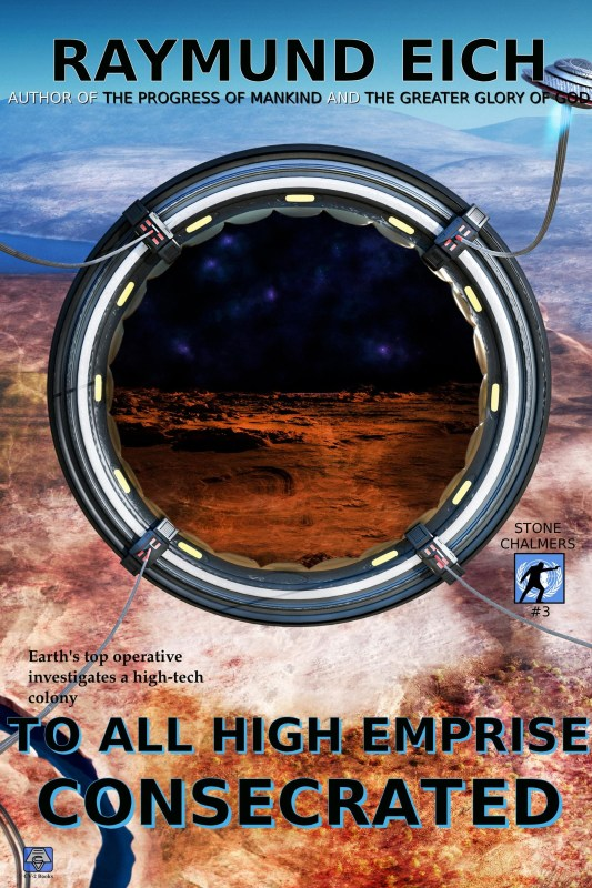 To All High Emprise Consecrated (Stone Chalmers Book 3)