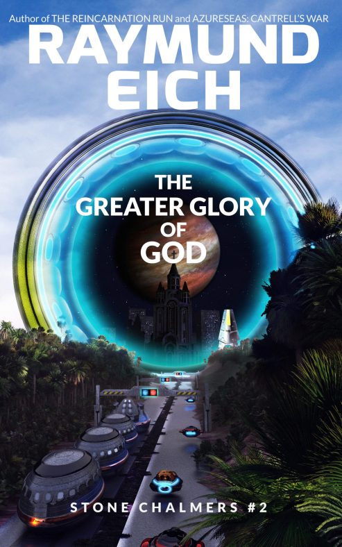"""Cover of """"The Greater Glory of God"""" (Stone Chalmers #2) by Raymund Eich"""