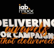 IAB MIXX AWARDS - Delivering awards for Campaigns that delivered