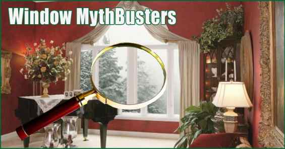 Long Island Replacement Window Mythbusters