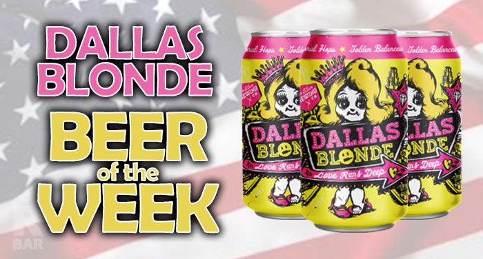 Dallas Blonde Beer of the Week