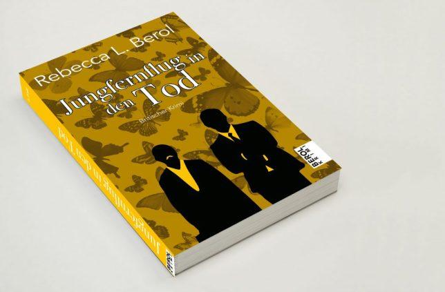 """Das gelbe Buchcover von """"Jungfernflug in den Tod"""" – charakterstark und spannend – Berol Krimis"""