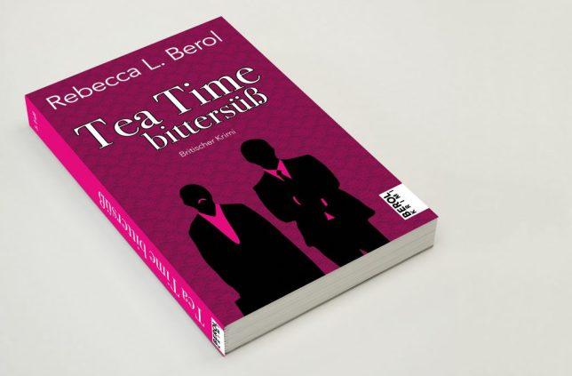 """Das magentafarbene Cover von """"Tea Time bittersüß"""" – charakterstark und spannend – Berol Krimis"""