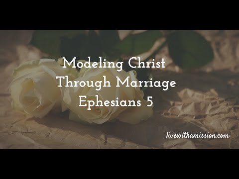 Love for Christ is Expressed in Obeying Marital Roles
