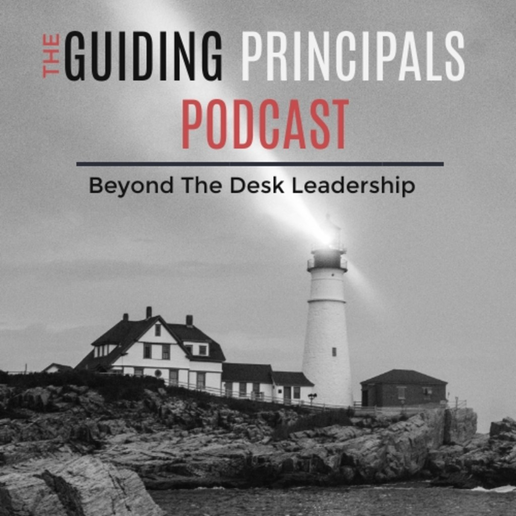 Introduction to The Guiding Principals Podcast