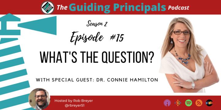 S2 E15: What's The Question – Connie Hamilton