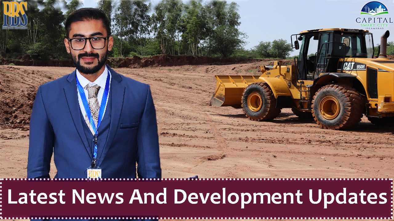 Latest News And Development Updates Of Capital Smart City