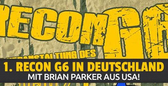 1. Recon G6 in Deutschland