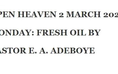 OPEN HEAVEN 2 MARCH 2020