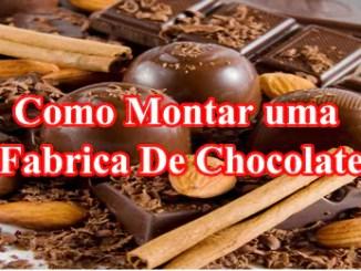 Como montar uma fabrica de chocolate