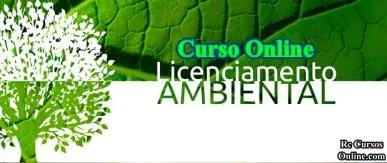 Curso de licenciamento ambiental, curso online com certificado.