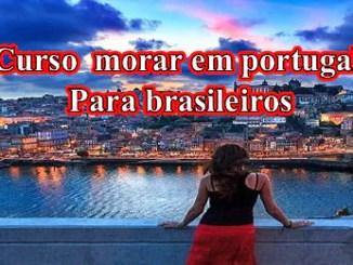 Como Morar Em Portugal Sendo Brasileiro.