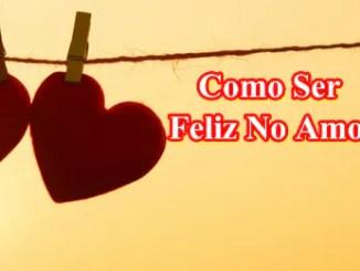 Curso Do Amor Como Ser Feliz No amor.