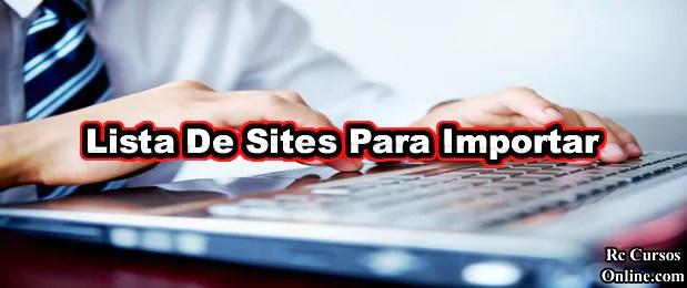Sites Para Importar Conheça Uma lista de Mais De 100 Sites De Importação