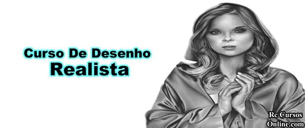 Curso De Desenho Realista ( como fazer desenhos realistas).