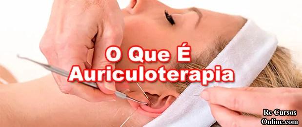 221-oque-e-auriculoterapia-como-funciona-para-que-serve-auriculoterapia