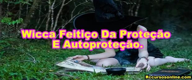 wicca-feitiço-da-proteção-e-autoproteção