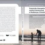 Livro organizado pelo RCGILex aborda a transição energética e o papel dos fósseis