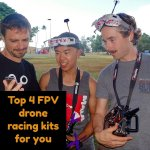 5 best FPV drone racing kits you must buy