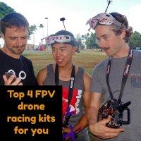 best FPV drone racing kits