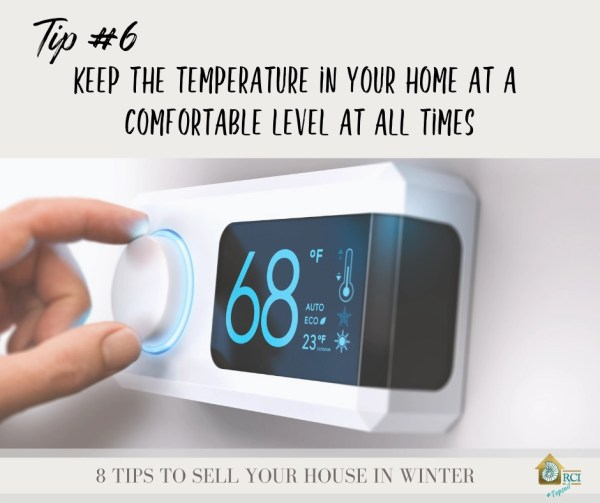 Temperature - 8 tips to sell your house during winter - RCI Plus Topsail