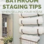6 Bathroom Staging Tips - Rachel Carter Images