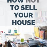 how not to sell your house - RCI Plus Topsail