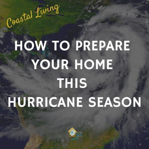 how to prepare your home this hurricane season - RCI Plus Topsail