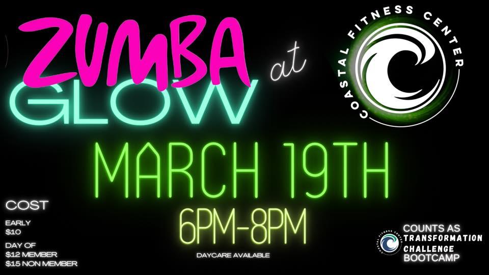 Zumba Glow - Coastal Fitness - Hampstead, NC