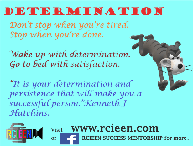 Motivational quotes on determination.