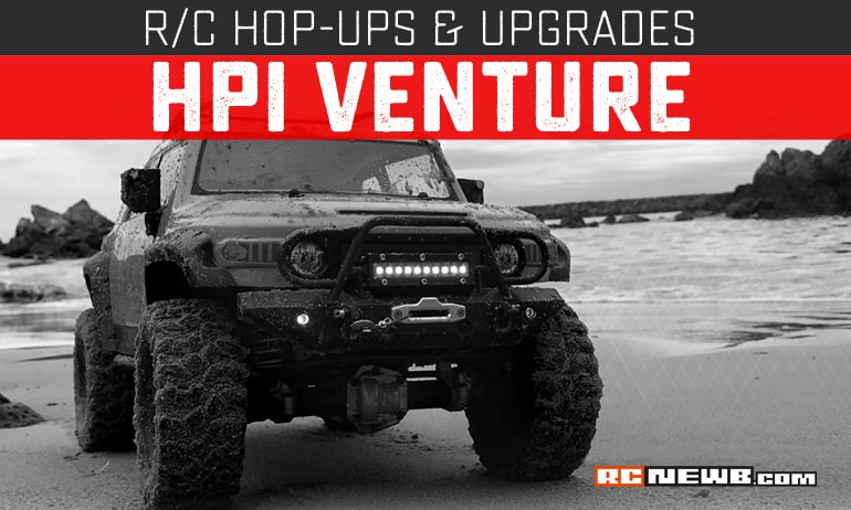 Upgrades and Hop-ups for the HPI Venture FJ Cruiser