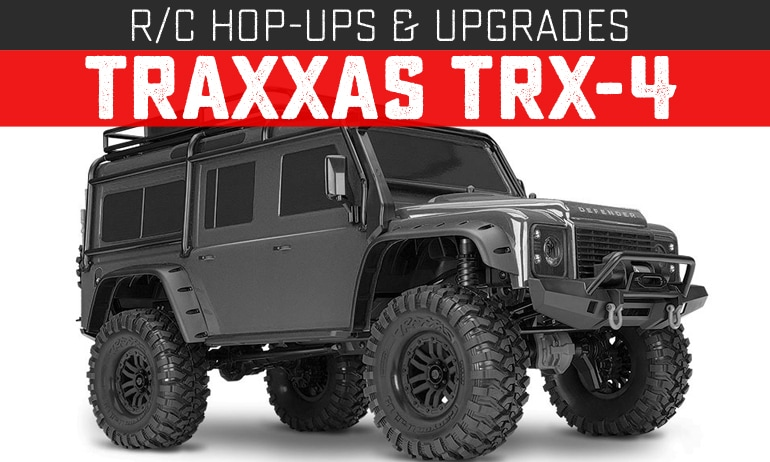 Upgrades and Hop-ups for the Traxxas TRX-4