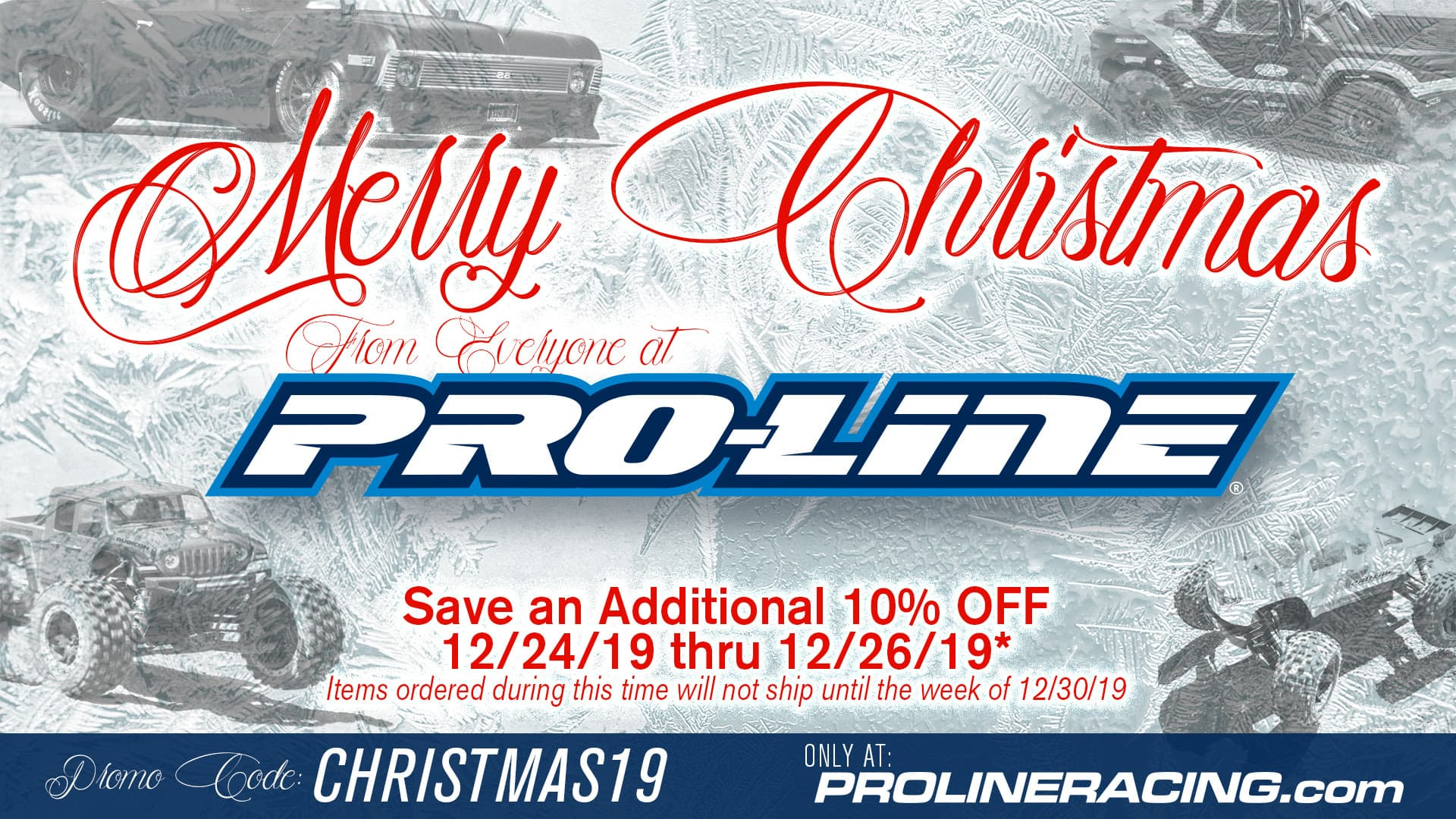 Enjoy Christmas Savings of 10% Off from Pro-Line