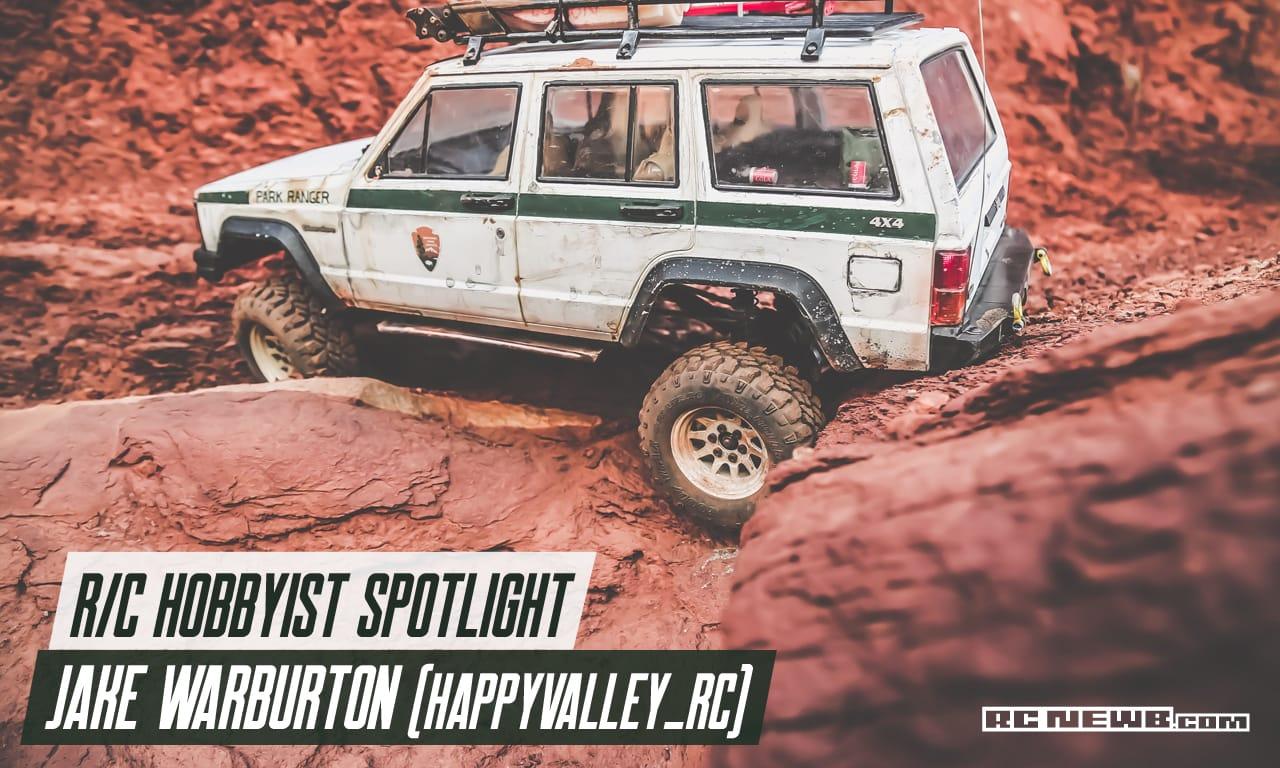 R/C Hobbyist Spotlight: Jake Warburton (@happyvalley_rc)