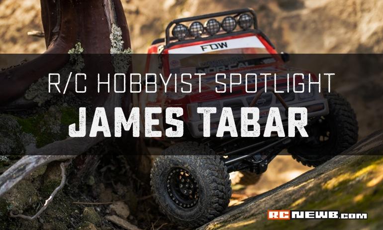 R/C Hobbyist Spotlight: James Tabar