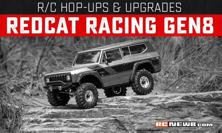 Upgrades and Hop-ups for the Redcat Racing GEN8 Scout II and GEN8 P.A.C.K.