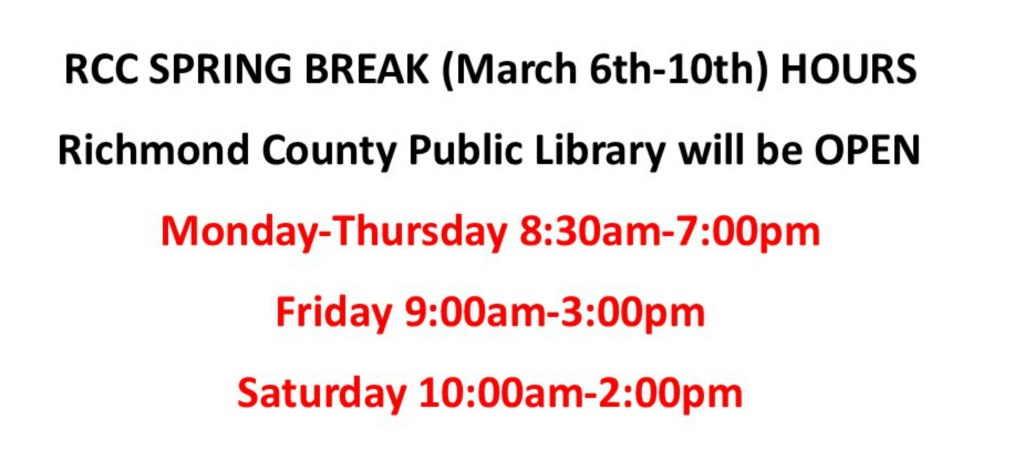 SPRING BREAK HOURS March 6th-10th