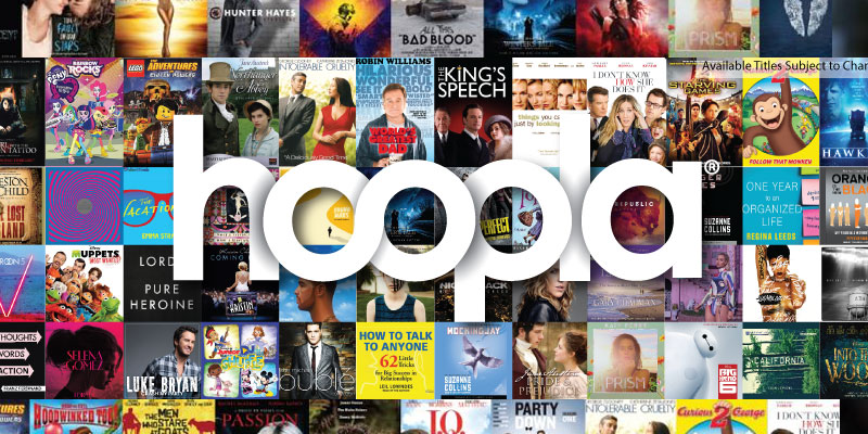 Access Music, Movies, eBooks and more with hoopla!