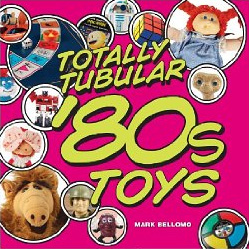 Totally Tubular 80s Toys