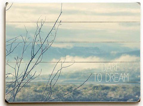 Dare to dream inspirational sign