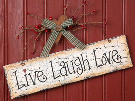Live. Laugh. Love. inspirational sign