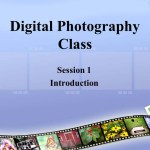 Week 1 Intro: Digital Photography