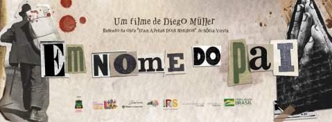 """ndp-300x111 Filme """"Em Nome do Pai"""" já está em processo de finalização"""