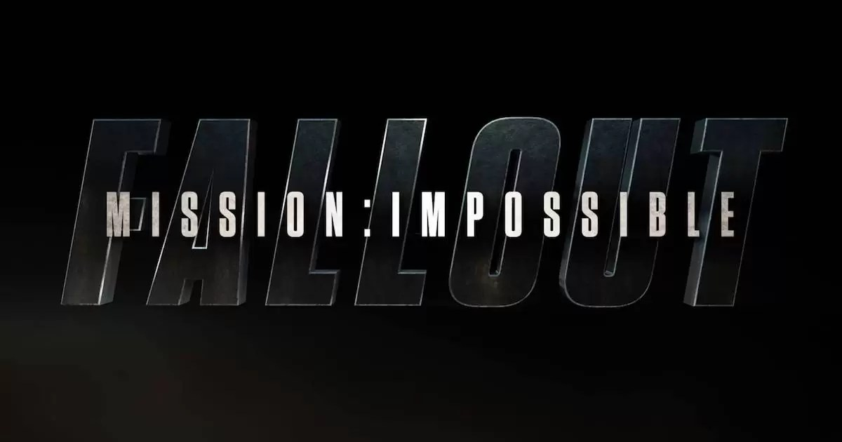 Mission: Impossible - Fallout - Cover