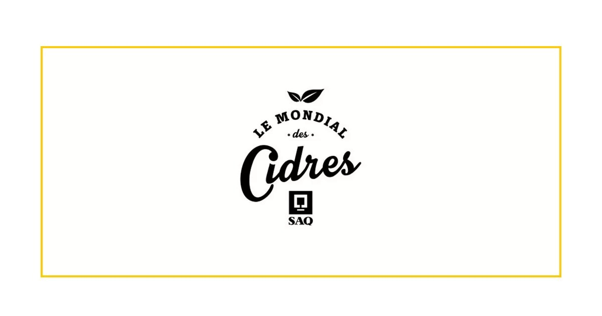 Mondial des Cidres SAQ 2019 Edition- Chic Le Cidre Evening